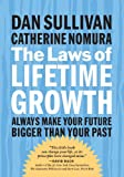 Buy The Laws of Lifetime Growth : Always Make Your Future Bigger Than Your Past from Amazon