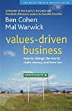 Buy Values-Driven Business : How to Change the World, Make Money, and Have Fun from Amazon