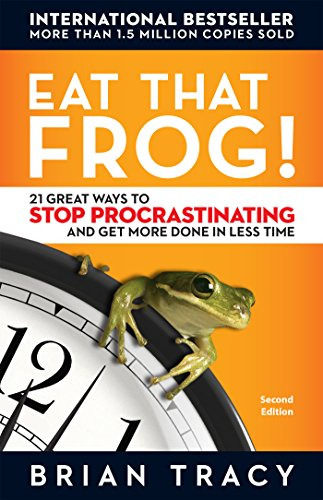 29. Eat That Frog! – Brian Tracy; Brian Tracy