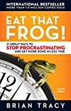Buy Eat That Frog!: 21 Great Ways to Stop Procrastinating and Get More Done in Less Time from Amazon