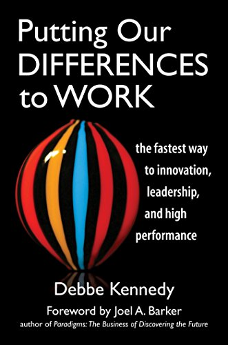 PDF Putting Our Differences to Work The Fastest Way to Innovation Leadership and High Performance Bk Business