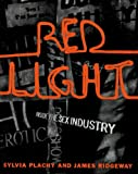 Red Light : Inside the Sex Industry
