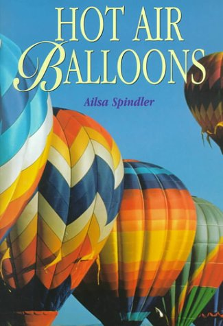 Hot Air Balloons by Ailsa Spindler, Clive McFadden (Hardcover)