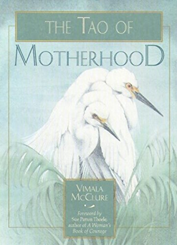The Tao of Motherhood (Family & Childcare), McClure, Vimala