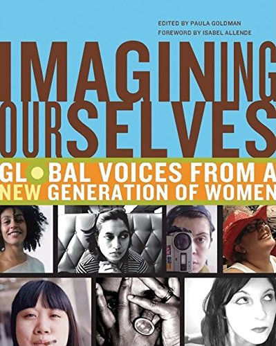 Imagining Ourselves editbed by Paula Goldman