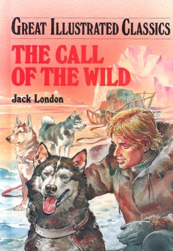 The Call of the Wild (Great Illustrated