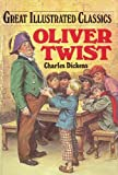 Oliver Twist (Great Illustrated Classics ), Dickens, Charles