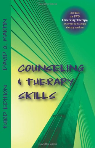 Counseling and Therapy Skills, David G. Martin