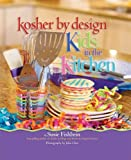 Kosher by Design: Kids in the Kitchen