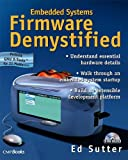 Embedded systems firmware demystified