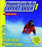 Anyone Can Be an Expert Skier 1 The New Way to Ski