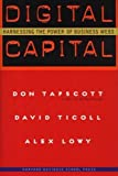 Buy Digital Capital: Harnessing the Power of Business Webs from Amazon