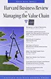 Buy Harvard Business Review on Managing the Value Chain from Amazon