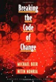 Buy Breaking the Code of Change from Amazon