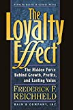 Buy The Loyalty Effect: The Hidden Force Behind Growth, Profits, and Lasting Value from Amazon