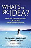 Buy What's the Big Idea? Creating and Capitalizing on the Best New Management Thinking from Amazon
