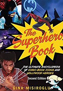 [GUEST POST] Gina Misiroglu on The Superhero Century: It