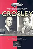 Buy Crosley: Two Brothers and a Business Empire That Transformed the Nation from Amazon
