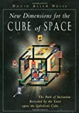 New Dimensions for the Cube of Space: The Path of Initiation Revealed by the Tarot upon the Qabalistic Cube