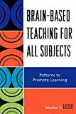Brain-Based Teaching for All Subjects
