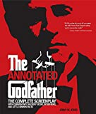 Annotated Godfather: The Complete Screenplay with Commentary on Every Scene, Interviews, and Little-Known Facts cover