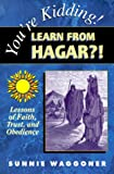 You're Kidding! Learn from Hagar