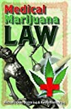 Medical Marijuana Law, Boire, Richard Glen; Feeney, Kevin