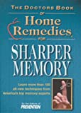 The Doctors Book of Home Remedies for Sharper Memory: Learn More Than 100 All-New Techniques from America's Top Memory Experts