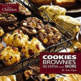 Cookies, Brownies, Muffins, and More (Egan, Anne. Rodale's New Classics.)