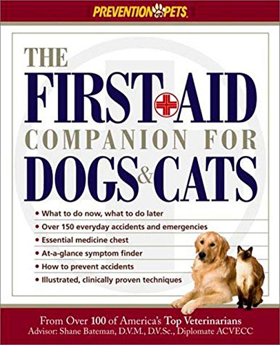 The First Aid Companion for Dogs & Cats (Prevention Pets) - Amy Shojai