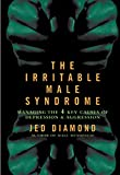 Buy Irritable Male Syndrome : Solving Male Depression and Aggression from Amazon