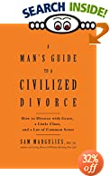 A Man's Guide to a Civilized Divorce