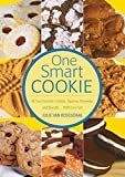 One Smart Cookie: All Your Favorite Cookies, Squares Brownies, and Biscotti--With Less Fat