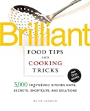 Brilliant Food Tips and Cooking Tricks : 5,000 Ingenious Kitchen image
