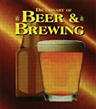 The Dictionary of Beer and Brewing