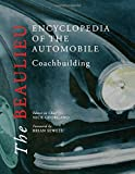 The Beaulieu Encyclopedia of the Automobile Coachbuilding