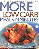 More Low-Carb Meals in Minutes: A Three-Stage Plan to Keeping It Off