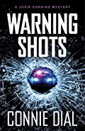 Warning Shots by Connie Dial
