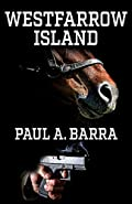 Westfarrow Island by Paul A. Barra