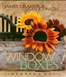 Window Boxes : Indoors & Out
