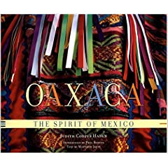 Oaxaca : The Spirit of Mexico