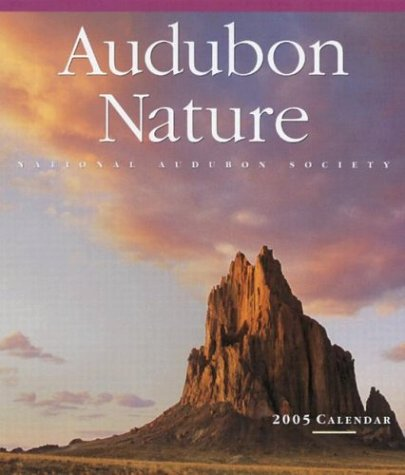 Audubon Nature Wall Calendar 2005 (Audubon Calendars 2005)