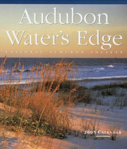 Audubon Water's Edge Wall Calendar 2005 (Audubon Calendars 2005) by National Audubon Society