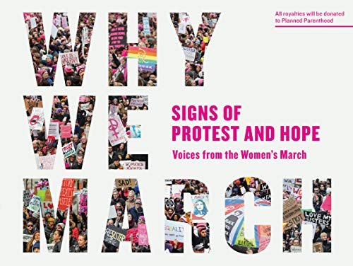 PDF Why We March Signs of Protest and Hope Voices from the Women s March