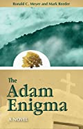 The Adam Enigma by Ronald C. Meyer and�Mark Reeder