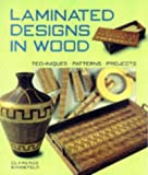 Buy at Amazon - Laminated Designs in Wood: Techniques, Patterns, Projects by Clarence Rannefeld