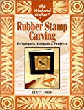 The Weekend Crafter: Rubber Stamp Carving: Techniques, Designs and Projects