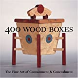 400 Wood Boxes: The Fine Art of Containment & Concealment