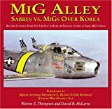 MiG Alley: Sabres Vs. MiGs Over Korea