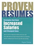 Buy Proven Resumes: Strategies That Have Increased Salaries and Changed Lives from Amazon